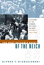 The Most Valuable Asset of the Reich: A…
