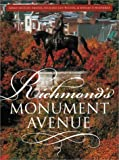 Wilson, Richard Guy: Richmond&#39;s Monument Avenue