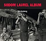 Amberg, Rob: Sodom Laurel Album