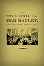 The Bar and the Old Bailey, 1750-1850…