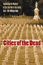 Cities of the Dead: Contesting the Memory of…