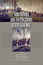 Field Armies and Fortifications in the Civil…
