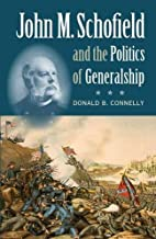 John M. Schofield and the Politics of…