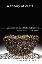 A Theory of Craft: Function and Aesthetic…