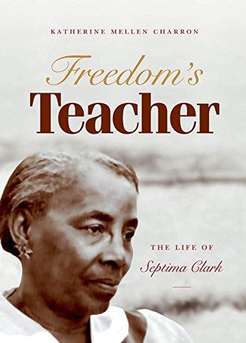 freedoms-teacher-the-life-of-septima-clark
