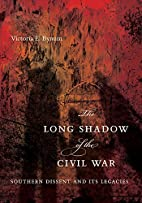 The Long Shadow of the Civil War: Southern…