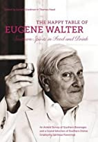 The Happy Table of Eugene Walter: Southern…