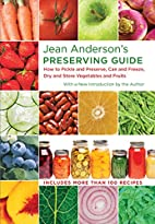 Jean Anderson's Preserving Guide: How…