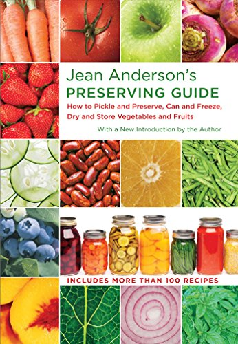 jean-andersons-preserving-guide-how-to-pickle-and-preserve-can-and-freeze-dry-and-store-vegetables-and-fruits