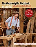 Underhill, Roy: The Woodwright&#39;s Workbook: Further Explorations in Traditional Woodcraft