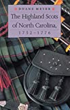 Meyer, Duane: The Highland Scots of North Carolina, 1732-1776