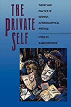 The Private Self: Theory and Practice of…