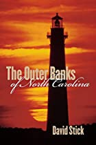 The Outer Banks of North Carolina, 1584-1958…