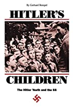 Hitler's Children: The Hitler Youth and the…