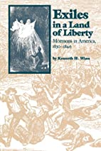 Exiles in a Land of Liberty: Mormons in…