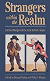 Bailyn, Bernard: Strangers Within the Realm: Cultural Margins of the First British Empire