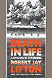 Lifton, Robert J.: Death in Life: Survivors of Hiroshima