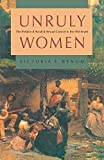 Bynum, Victoria E.: Unruly Women: The Politics of Social and Sexual Control in the Old South