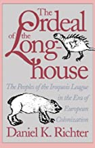 The Ordeal of the Longhouse: The Peoples of…