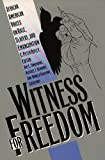 Ripley, C. Peter: Witness for Freedom: African American Voices on Race, Slavery, and Emancipation