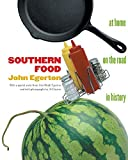 Egerton, John: Southern Food: At Home, on the Road, in History