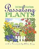 Bender, Steve: Passalong Plants