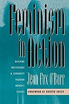 Feminism in Action: Building Institutions…