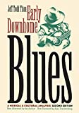 Titon, Jeff Todd: Early Downhome Blues: A Musical and Cultural Analysis