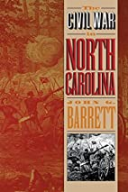 The Civil War in North Carolina by John G.…