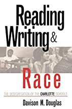 Reading, Writing, and Race: The…