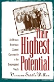Siddle Walker, Vanessa: Their Highest Potential: An African American School Community in the Segregated South