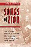 Campbell, James T.: Songs of Zion: The African Methodist Episcopal Church in the United States and South Africa
