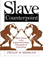 Slave Counterpoint: Black Culture in the…