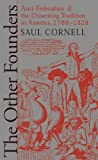 Cornell, Saul: Other Founders (Omohundro Institute of Early American History and Culture)