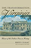 Rhys Isaac: Transformation of Virginia, 1740-1790 (Published for the Omohundro Institute of Early American History and Culture, Williamsburg, Virginia)