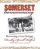 D'Orso, Michael: Somerset Homecoming: Recovering a Lost Heritage