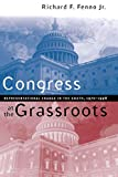 Fenno, Richard F.: Congress at the Grassroots: Representational Change in the South, 1970 -1998