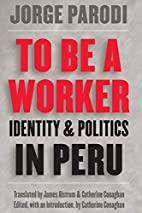 To Be a Worker: Identity and Politics in…
