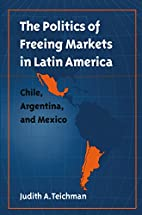 The Politics of Freeing Markets in Latin…