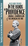 Trulock, Alice Rains: In the Hands of Providence: Joshua L. Chamberlain and the American Civil War