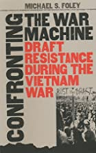 Confronting the War Machine: Draft…