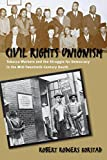 Korstad, Robert Rodgers: Civil Rights Unionism: Tobacco Workers &amp; the Struggle for Democracy in the Mid-Twentieth-Century South