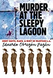 Pagan, Eduardo Obregon: Murder at the Sleepy Lagoon: Zoot Suits, Race, and Riot in Wartime L.A.