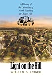 Snider, William D.: Light on the Hill: A History of the University of North Carolina at Chapel Hill