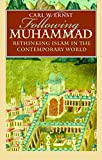 Ernst, Carl W.: Following Muhammad: Rethinking Islam in the Contemporary World