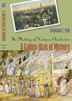 A Golden Haze of Memory: The Making of…