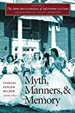 Wilson, Charles Reagan: Myth, Manners, and Memory