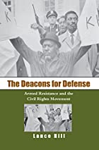 The Deacons for Defense: Armed Resistance…