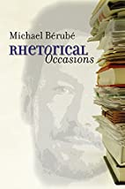Rhetorical Occasions: Essays on Humans and…