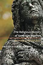 The Religious History of American Women:…